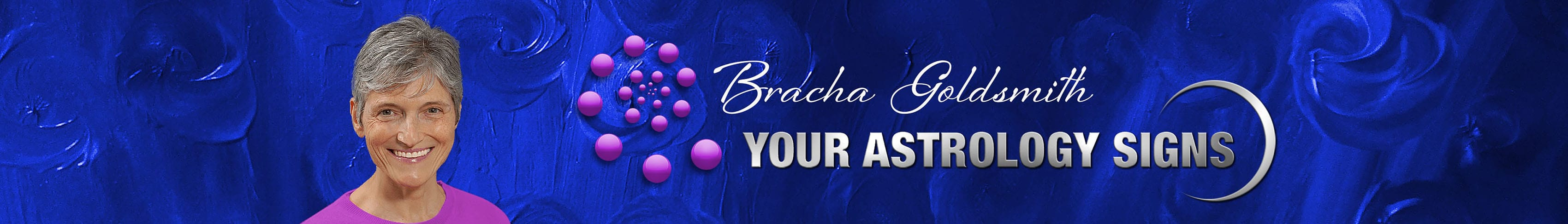 Bracha Goldsmith Your Astrology Signs